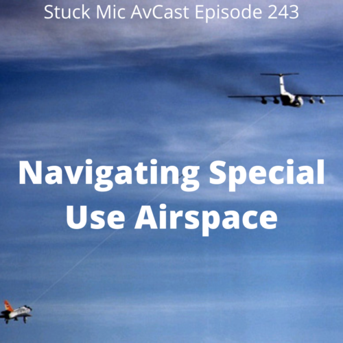 Navigating Special Use Airspace